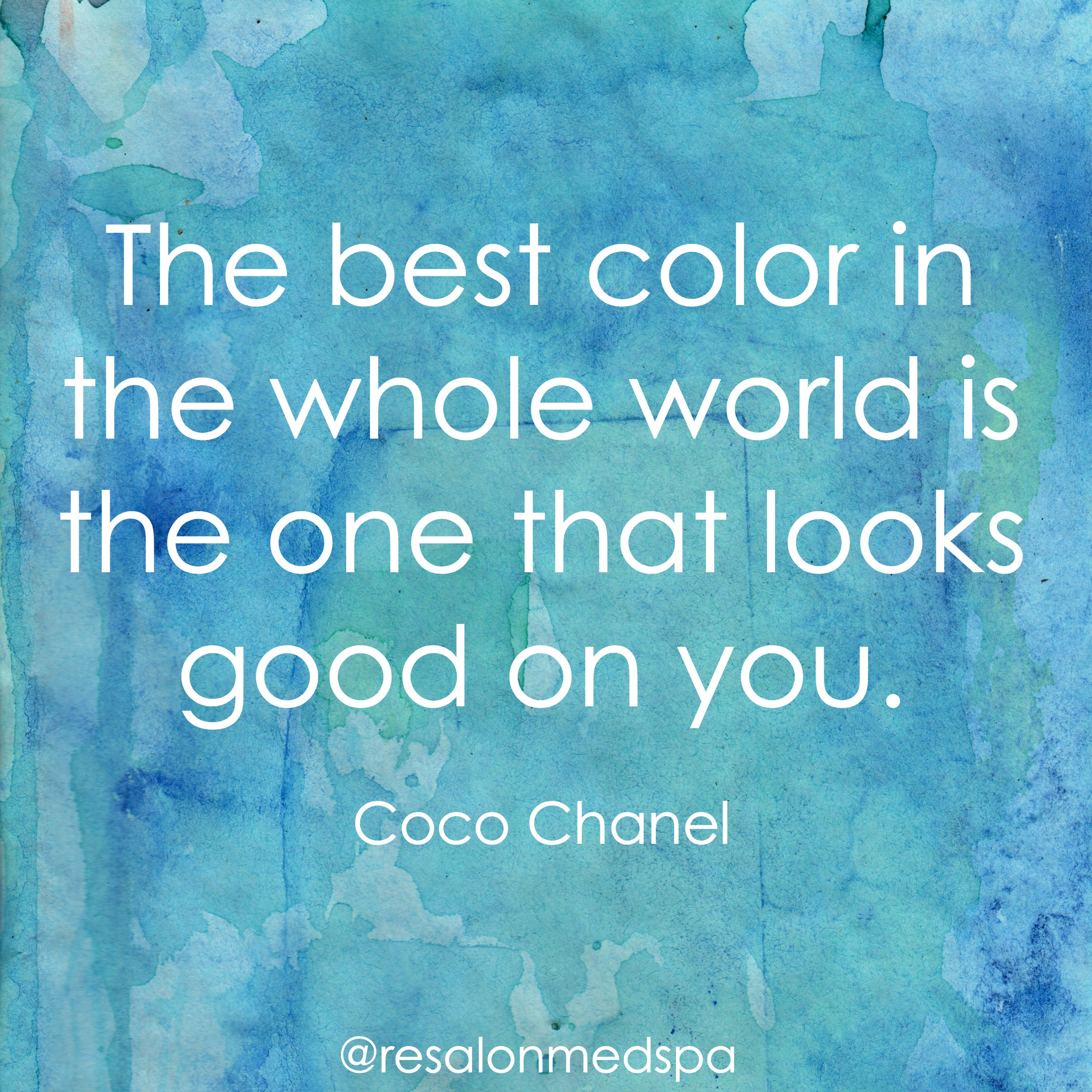 The Best Colour In The Whole World Is The One That Looks Good On You